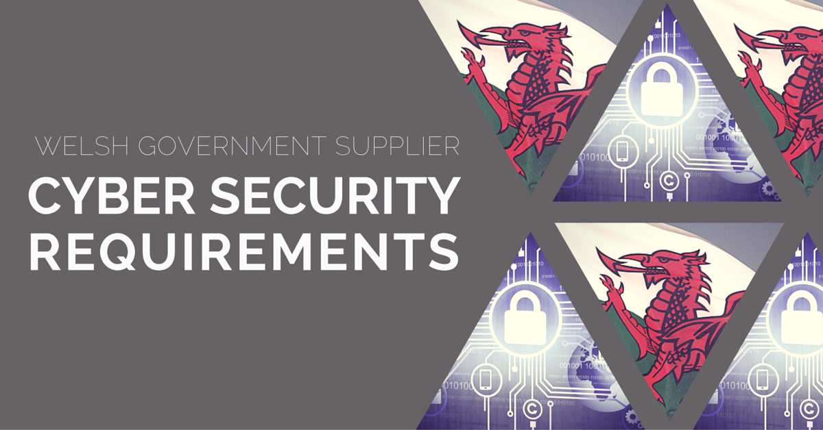 The Welsh Government Cyber Essentials Requirement